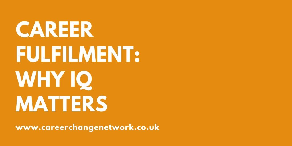 IQ matters to your career and job satisfaction
